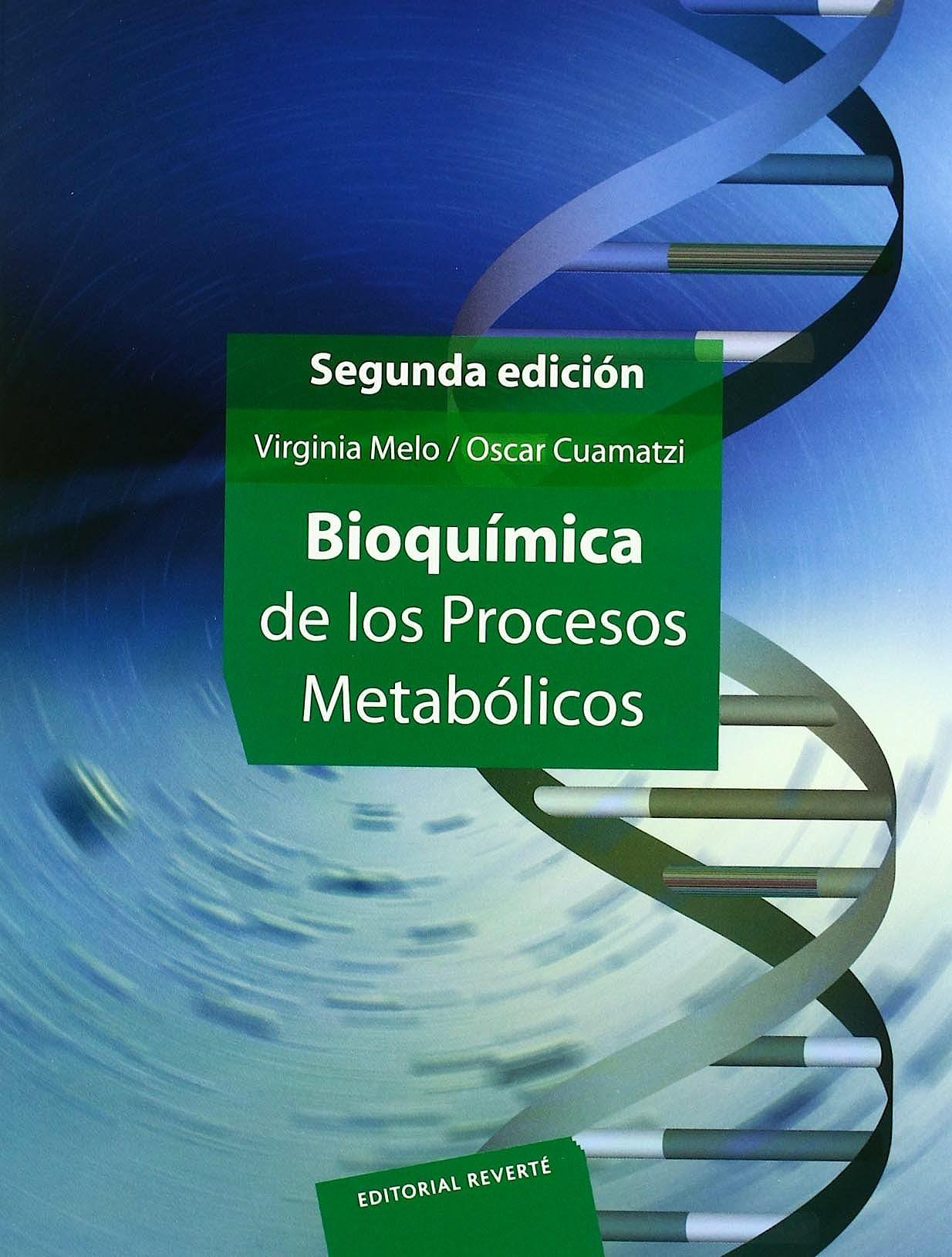 Portada del libro 9789686708615 Bioquímica de los Procesos Metabólicos