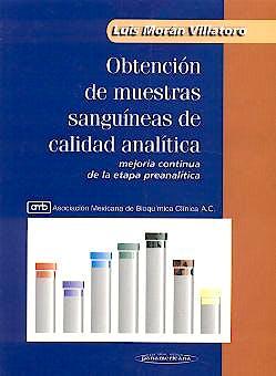 Portada del libro 9789687157917 Obtencion de Muestras Sanguineas de Calidad Analitica. Mejoria Continua de la Etapa Preanalitica