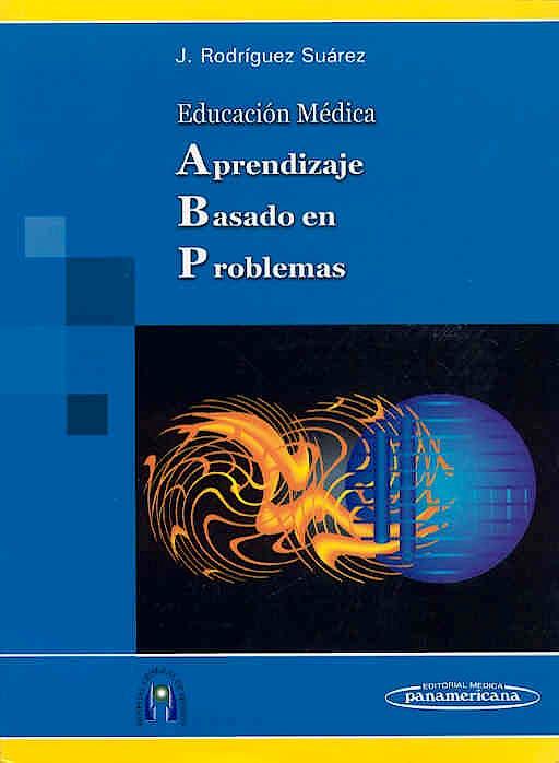 Portada del libro 9789687988498 Educación Médica. Aprendizaje Basado en Problemas