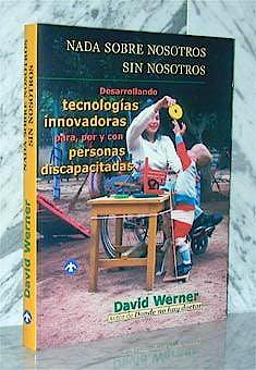 Portada del libro 9789688604625 Nada sobre Nosotros sin Nosotros. Desarrollando Tecnologias Innovadora