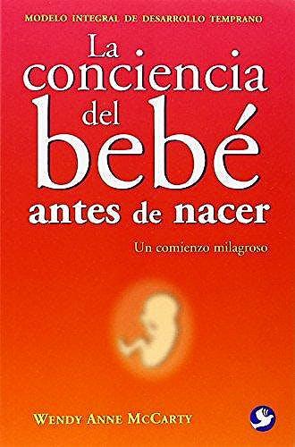 Portada del libro 9789688608296 La Conciencia del Bebe antes de Nacer