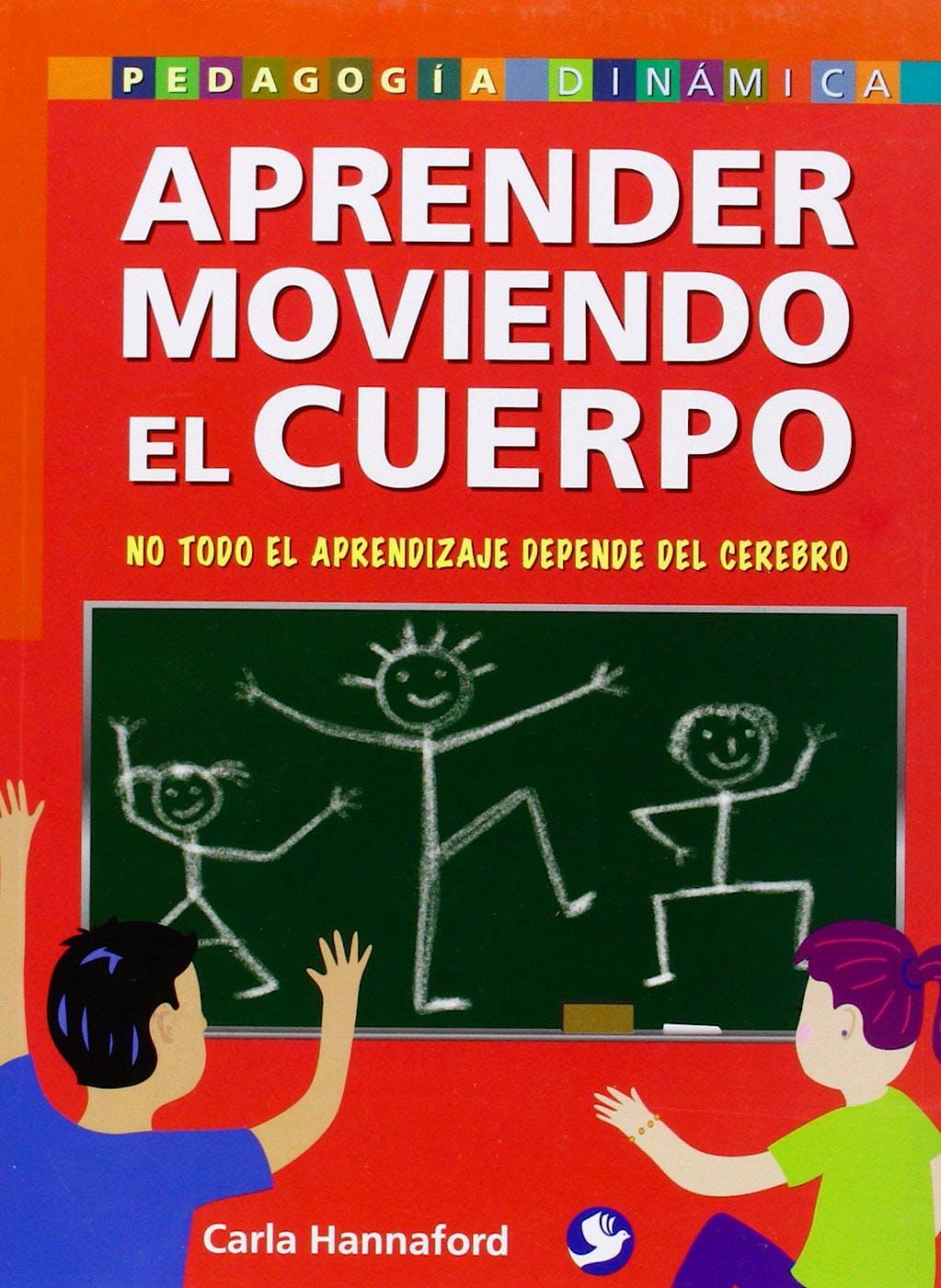 Portada del libro 9789688608517 Aprender Moviendo el Cuerpo