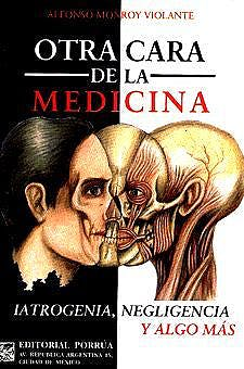 Portada del libro 9789700713908 Otra Cara de la Medicina