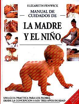 Portada del libro 9789701019542 Manual de Cuidados de la Madre y el Niño