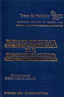 Portada del libro 9789701019825 Temas de Pediatria: Biologia Molecular en el Diagnostico Clinico