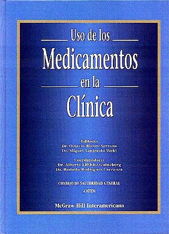 Portada del libro 9789701021279 Uso de los Medicamentos en la Clinica