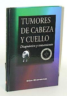 Portada del libro 9789701028353 Tumores de Cabeza y Cuello. Diagnostico y Tratamiento