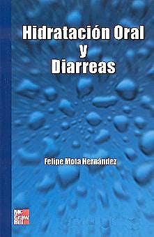 Portada del libro 9789701029565 Hidratacion Oral y Diarreas