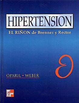 Portada del libro 9789701036112 Hipertension. el Riñon de Brenner y Rector
