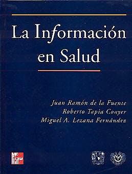 Portada del libro 9789701037577 La Informacion en Salud