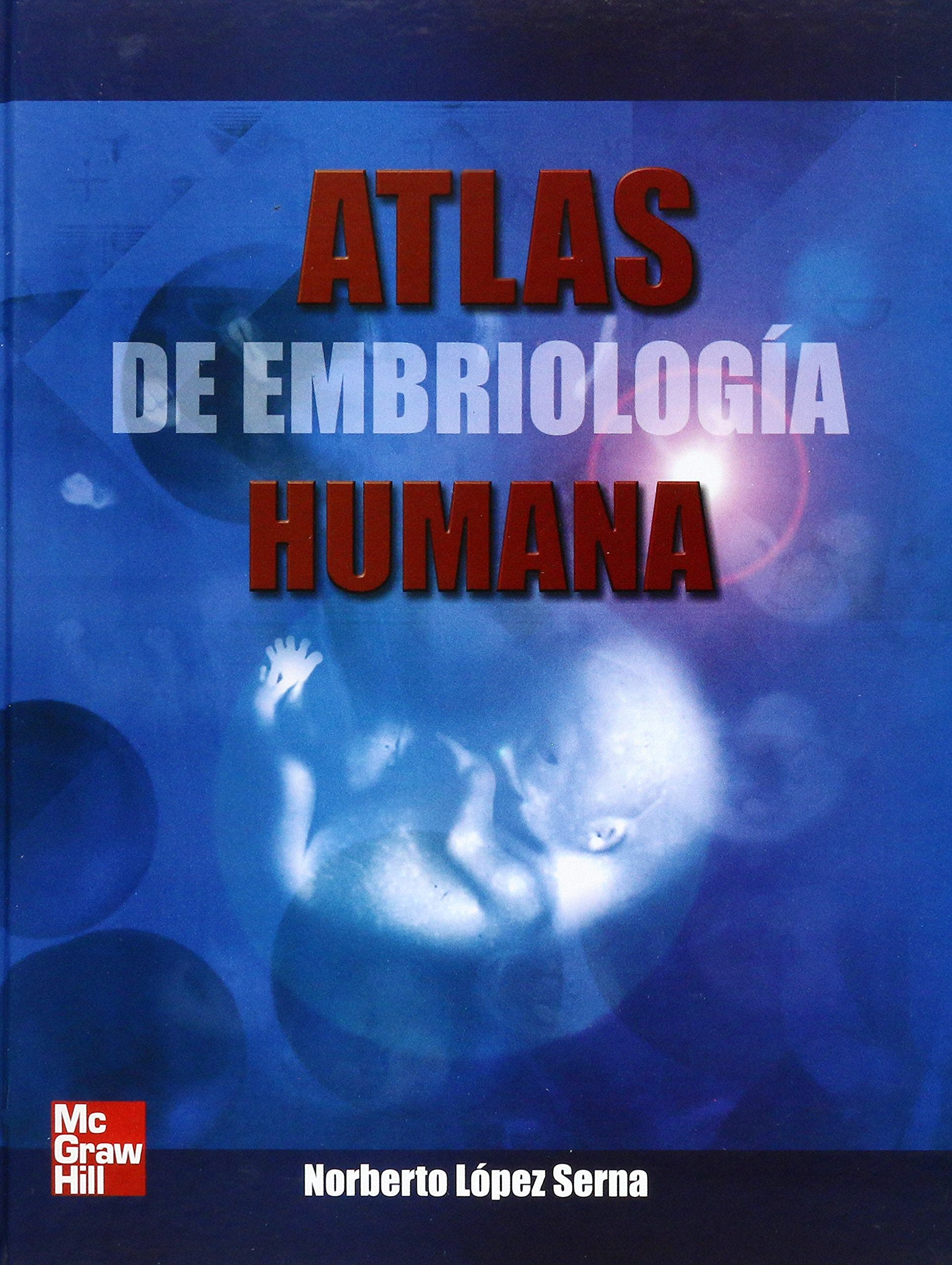 Portada del libro 9789701048139 Atlas de Embriología Humana