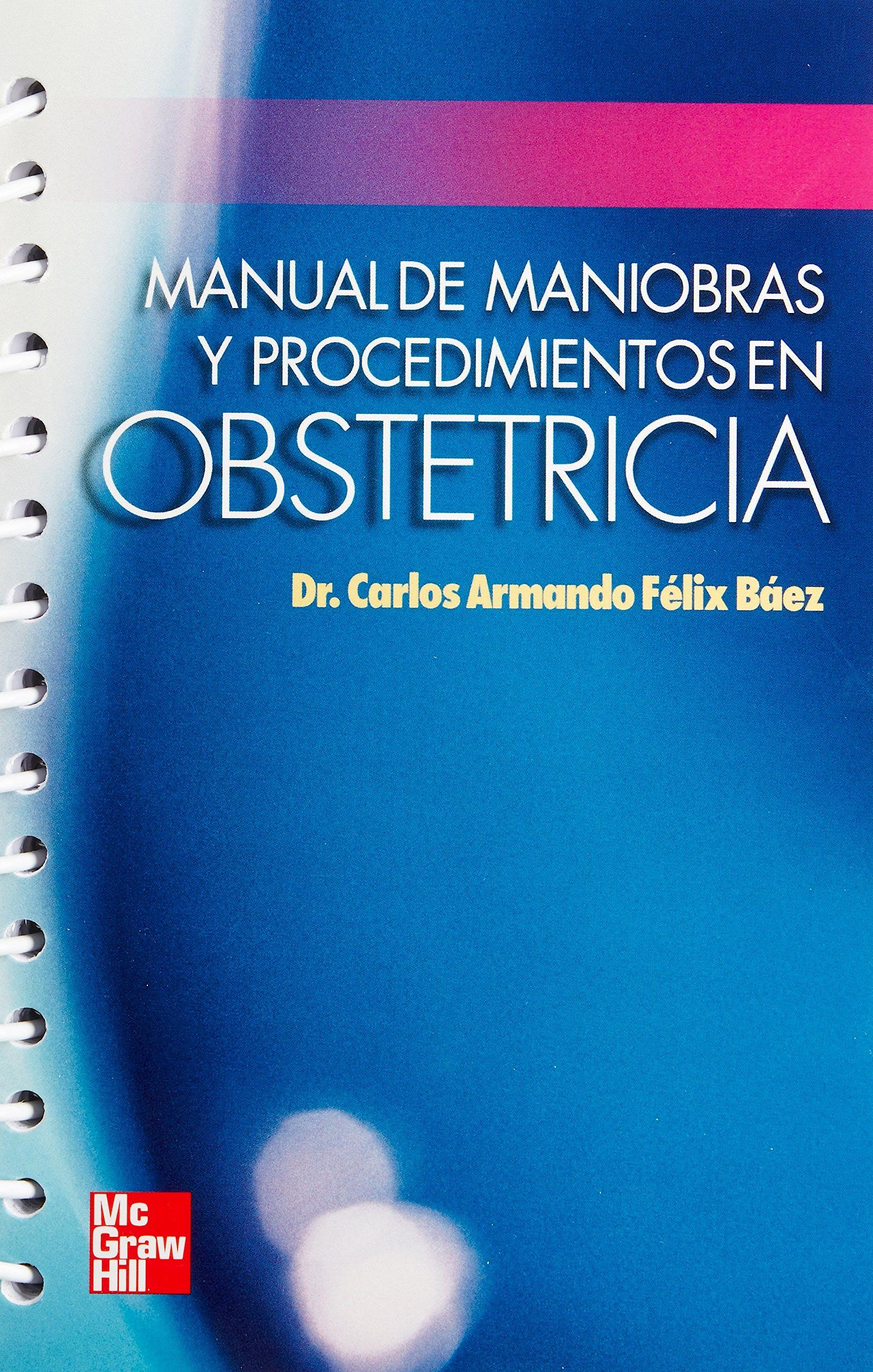 Portada del libro 9789701052099 Manual de Maniobras y Procedimientos en Obstetricia