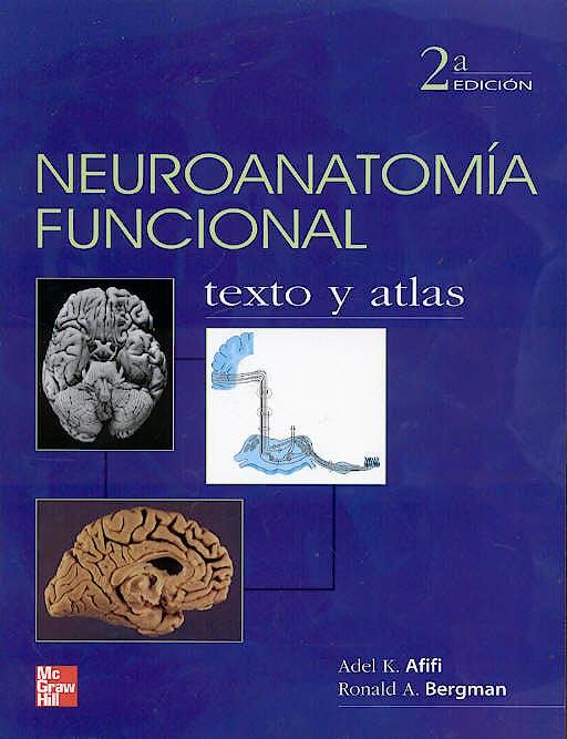 Portada del libro 9789701055045 Neuroanatomía Funcional. Texto y Atlas