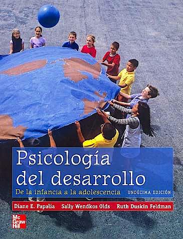 Portada del libro 9789701068892 Psicología del Desarrollo. De la Infancia a la Adolescencia