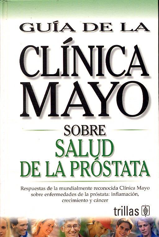 Portada del libro 9789706553270 Guia de la Clinica Mayo sobre Salud de la Prostata
