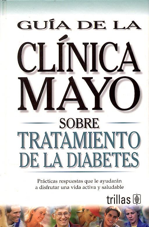 Portada del libro 9789706553706 Guia de la Clinica Mayo sobre Tratamiento de la Diabetes