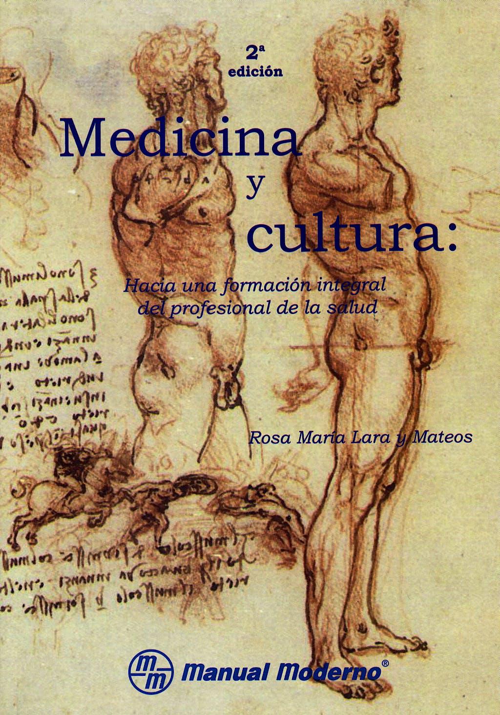Portada del libro 9789707291805 Medicina y Cultura. hacia una Formacion Integral del Profesional de la Salud