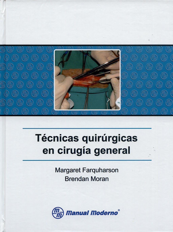 Portada del libro 9789707292529 Tecnicas Quirurgicas en Cirugia General