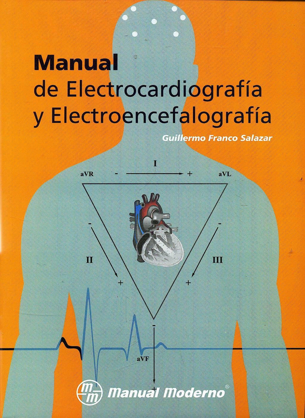 Portada del libro 9789707292550 Manual de Electrocardiografia y Electroencefalografia