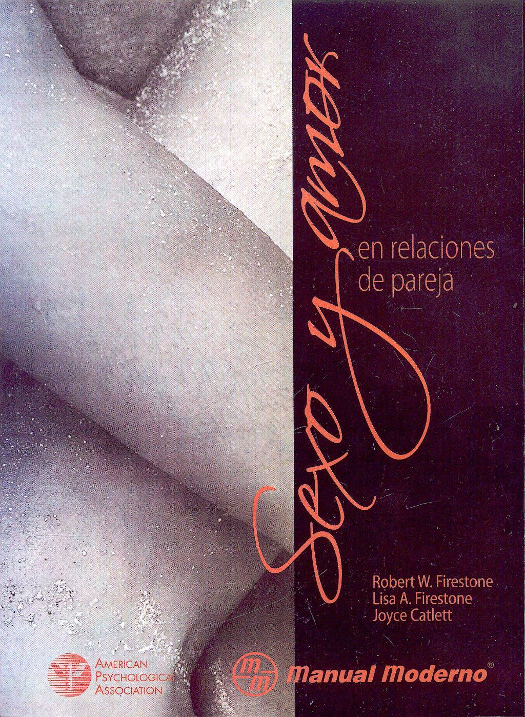 Portada del libro 9789707293571 Sexo y Amor en Relaciones de Pareja