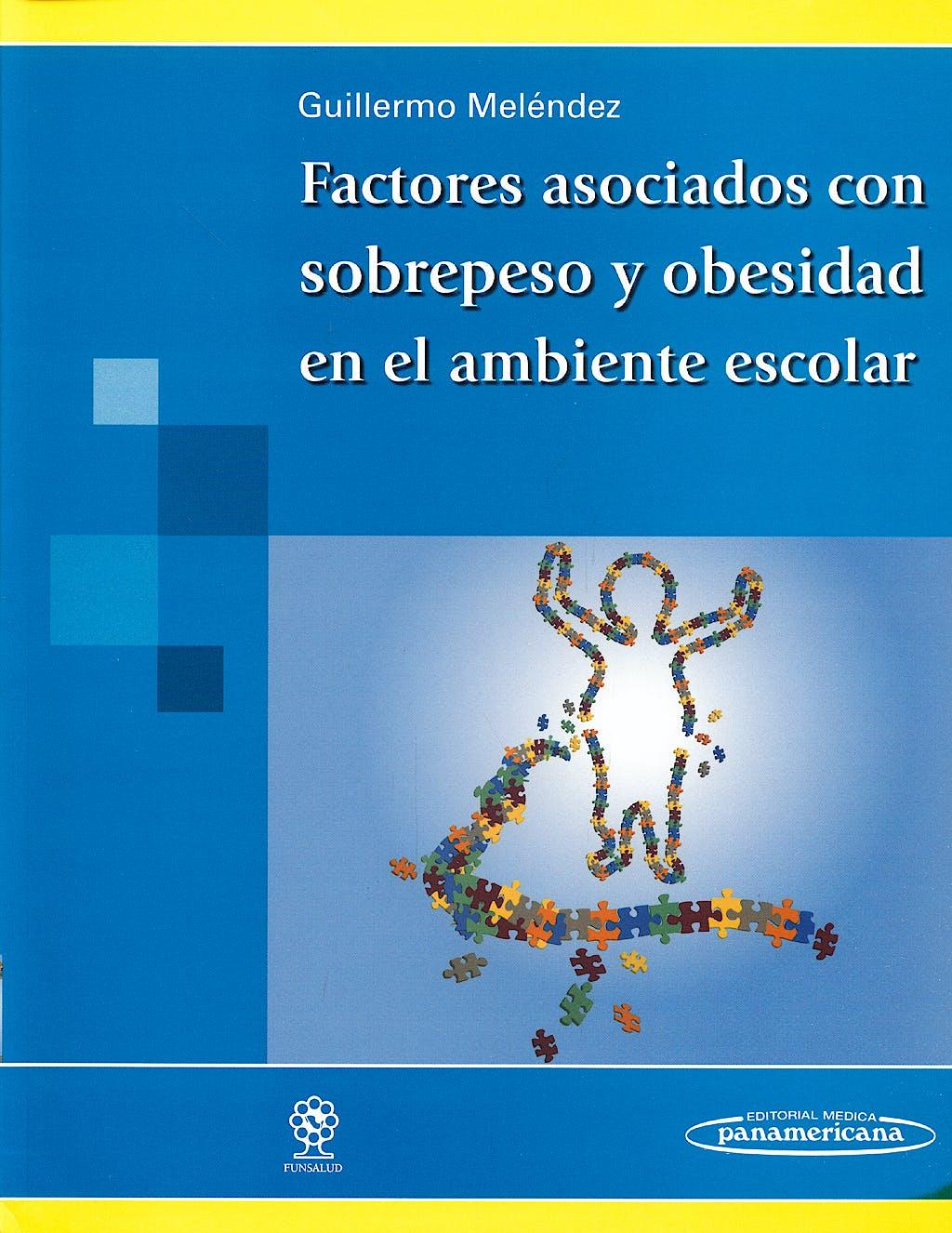 Portada del libro 9789709862058 Factores Asociados con Sobrepeso y Obesidad en el Ambiente Escolar