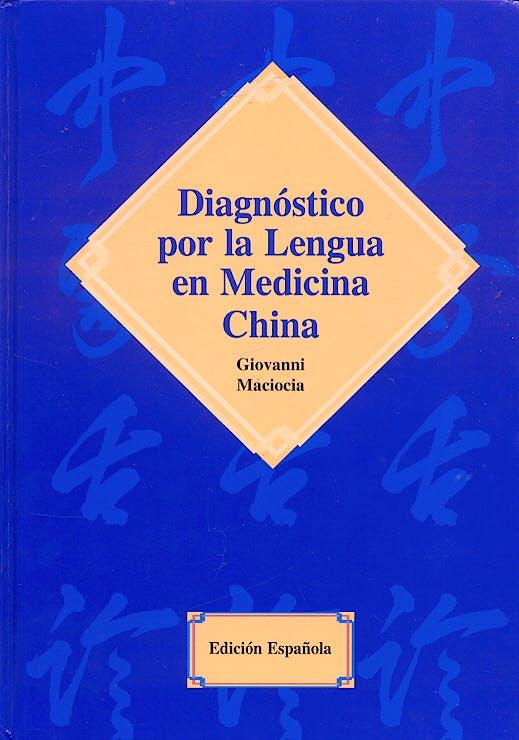 Portada del libro 9789729822803 Diagnóstico por la Lengua en Medicina China