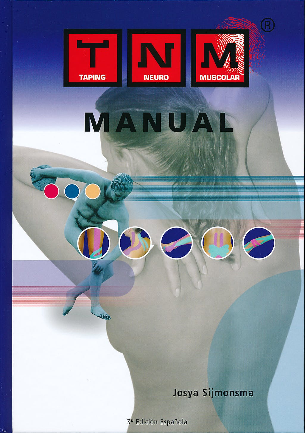 Portada del libro 9789729822827 Manual Taping Neuro Muscular (TNM)