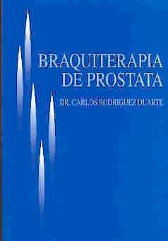 Portada del libro 9789802928804 Braquiterapia de Prostata