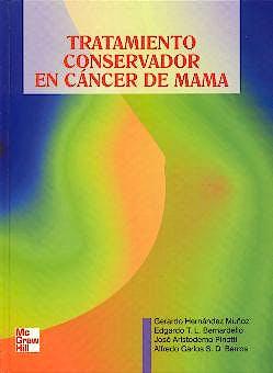 Portada del libro 9789803730505 Tratamiento Conservador en Cáncer de Mama