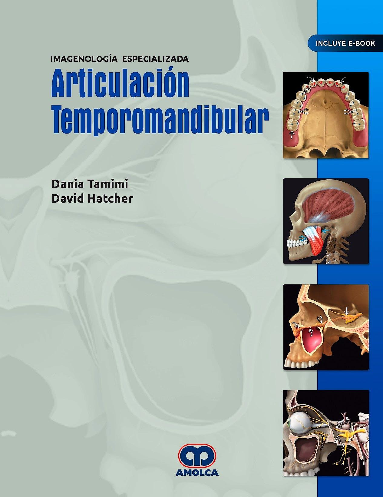 Portada del libro 9789804300158 Articulación Temporomandibular. Imagenología Especializada (Incluye E-Book)