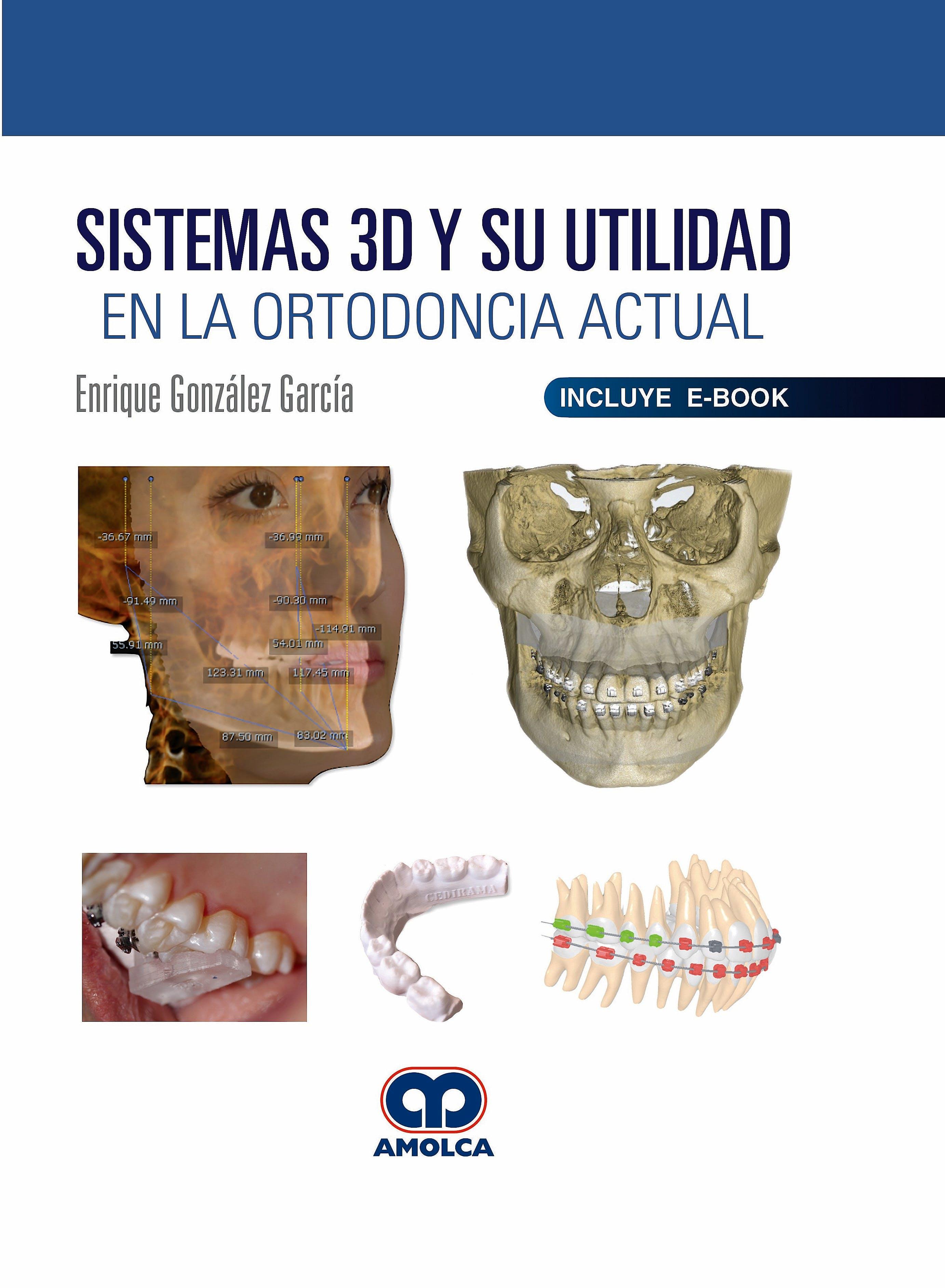 Portada del libro 9789804300288 Sistemas 3D y su Utilidad en la Ortodoncia Actual (Incluye E-Book)