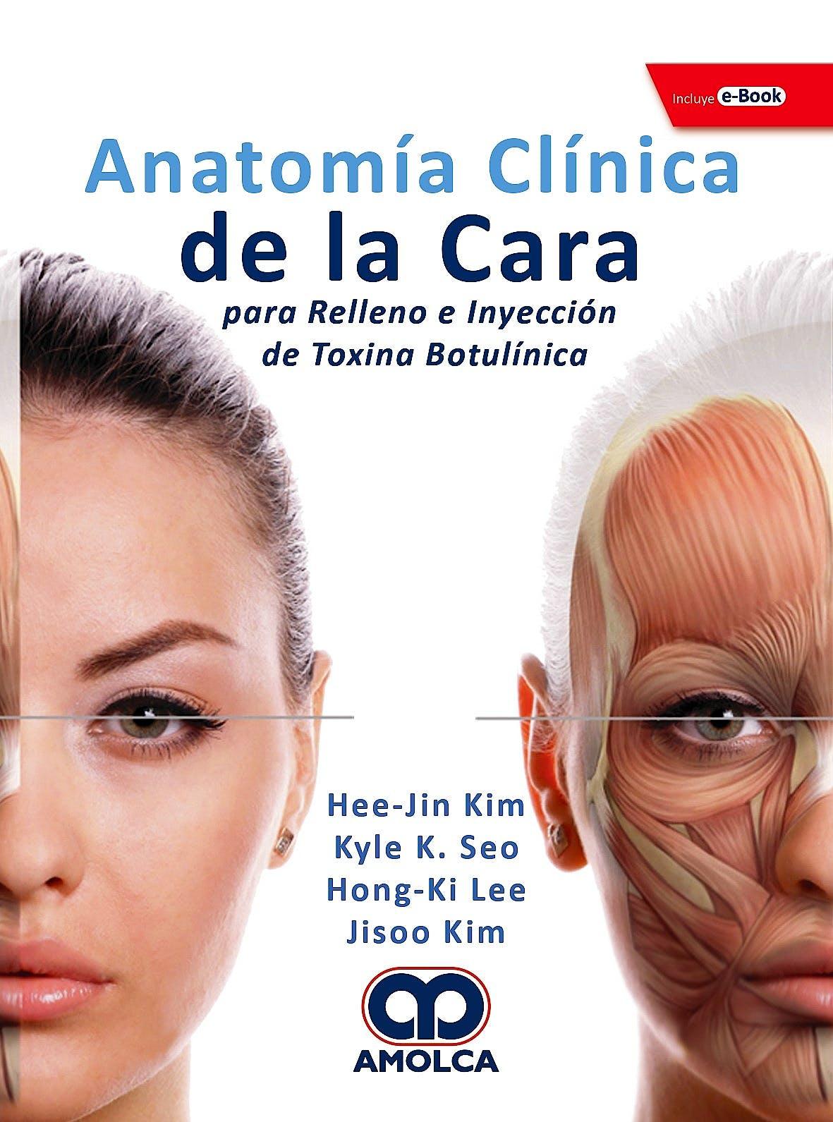 Portada del libro 9789804300301 Anatomía Clínica de la Cara para Relleno e Inyección de Toxina Botulínica + E-Book  (Reimpresión 2021)