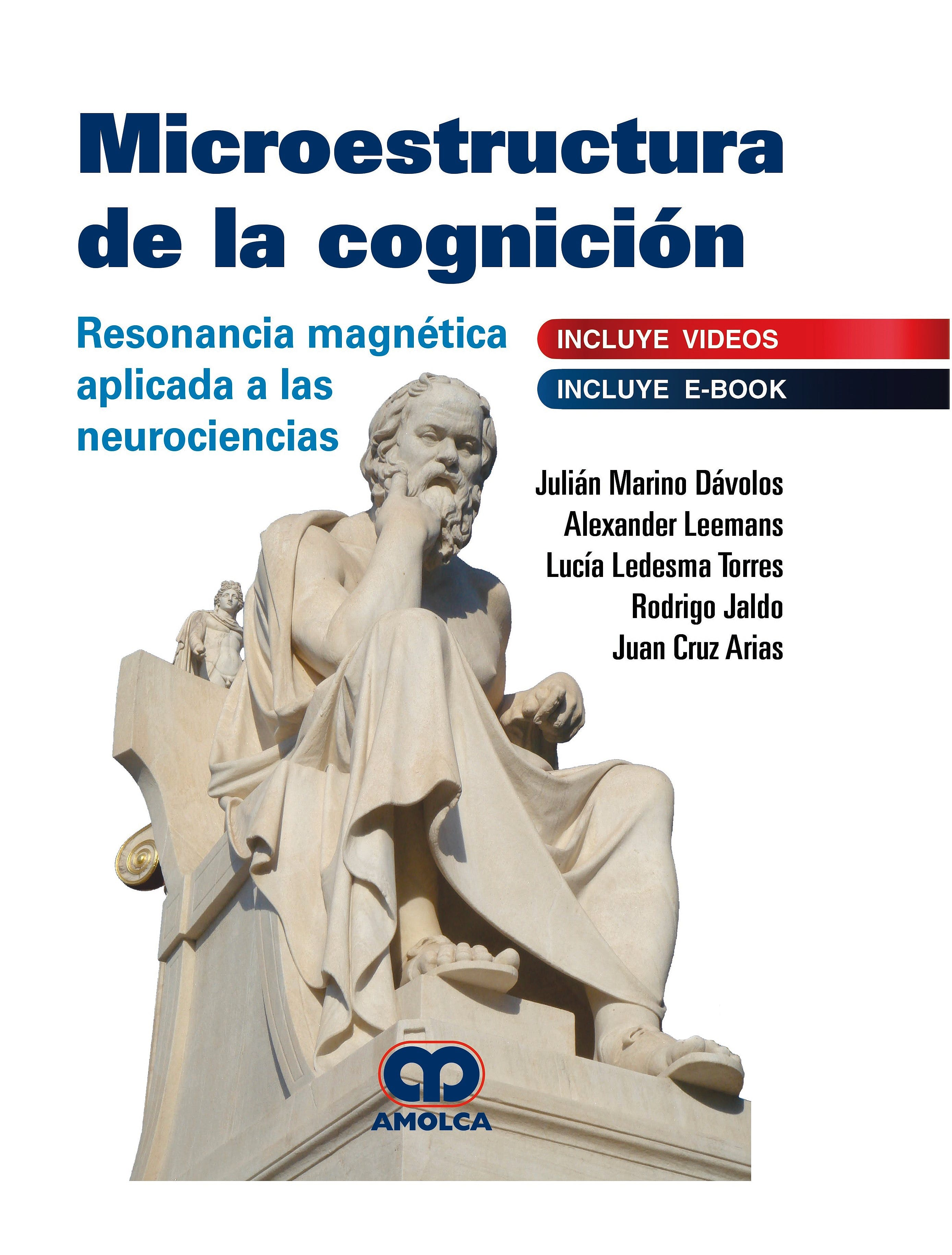 Portada del libro 9789804300325 Microestructura de la Cognición. Resonancia Magnética Aplicada a las Neurociencias (Incluye E-Book)