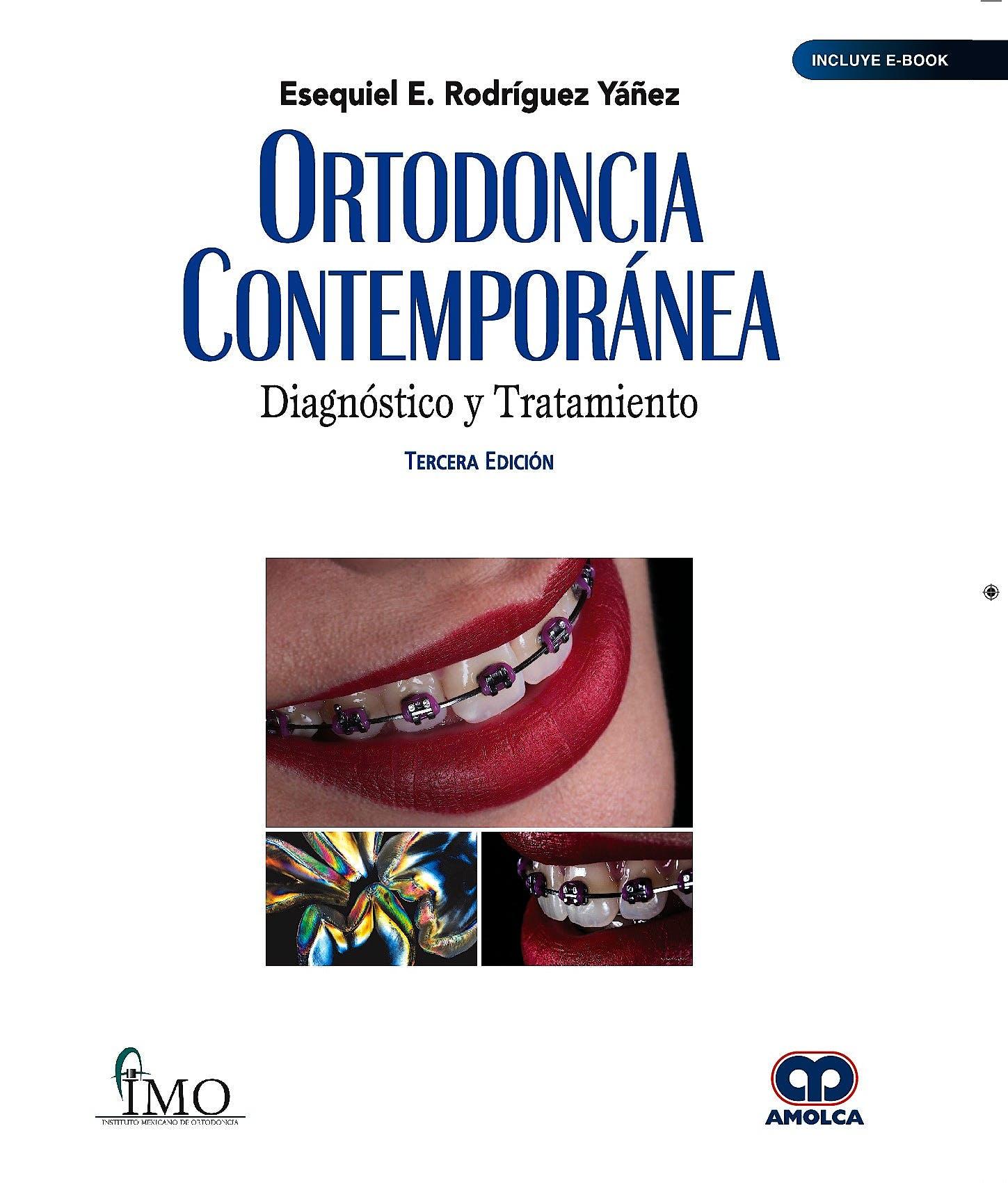 Portada del libro 9789804300387 Ortodoncia Contemporánea. Diagnóstico y Tratamiento (Incluye E-Book)