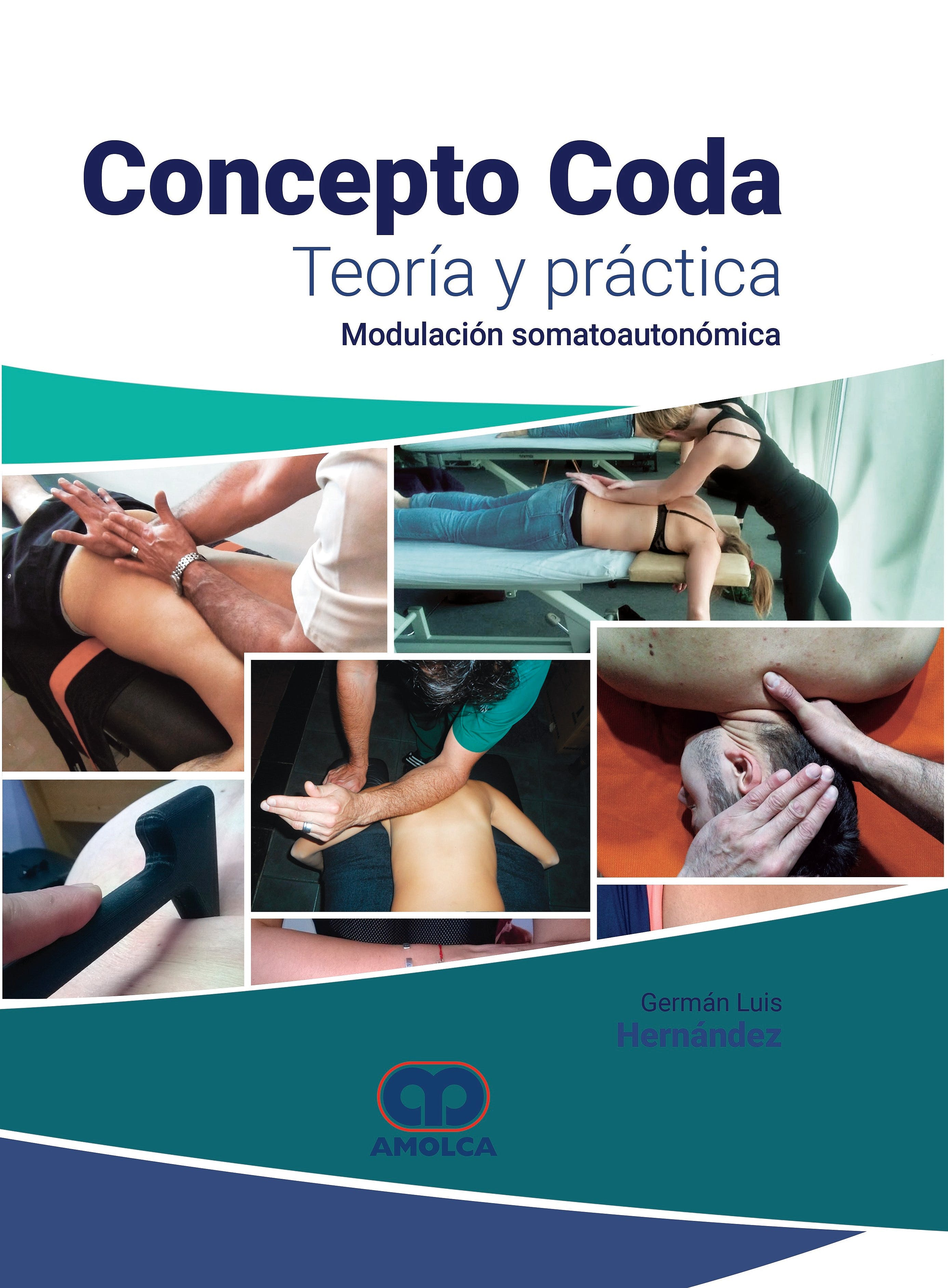 Portada del libro 9789804300417 Concepto Coda. Teoría y Práctica. Modulación Somatoautonómica