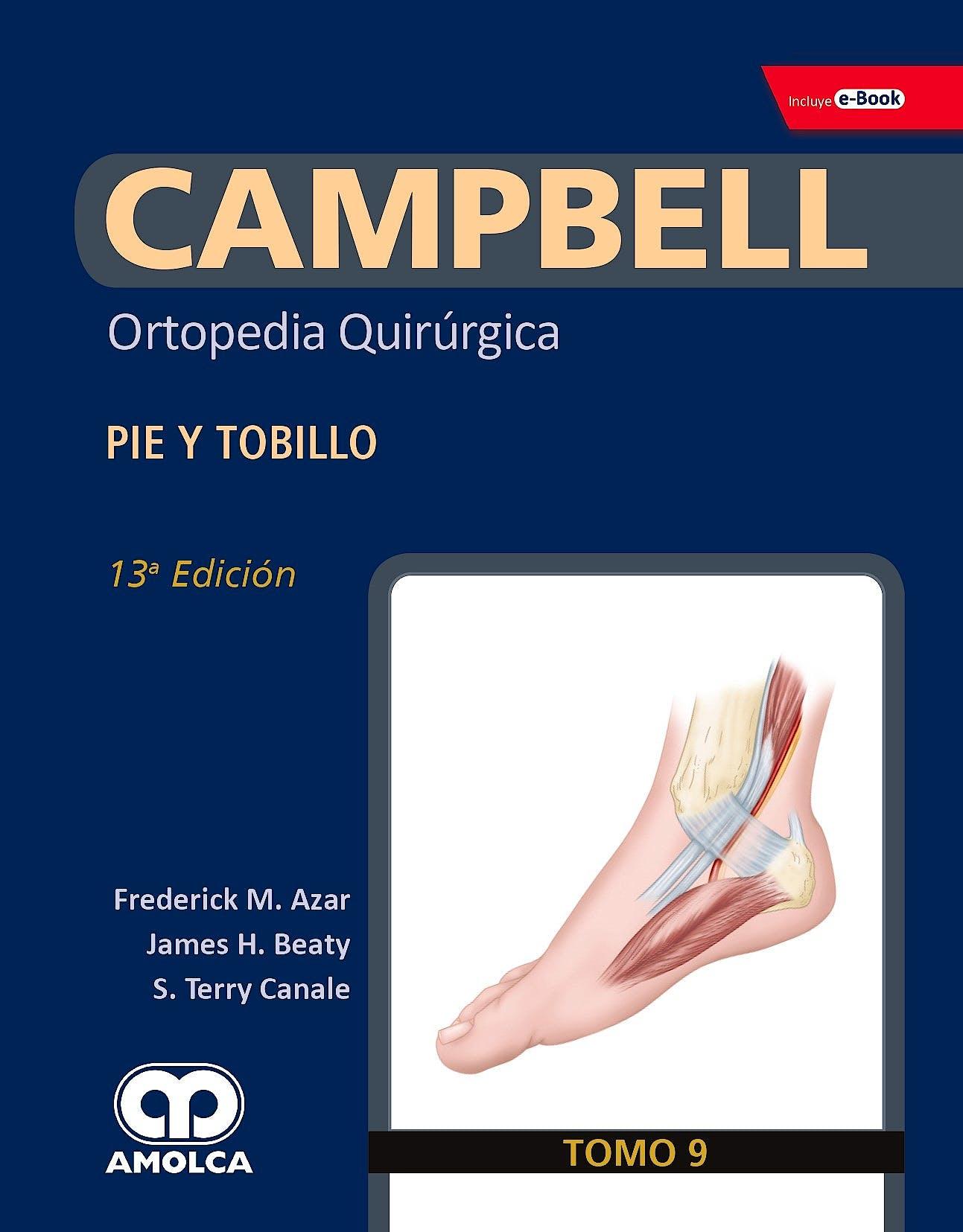 Portada del libro 9789804300660 CAMPBELL Ortopedia Quirúrgica, Tomo 9: Pie y Tobillo + E-Book