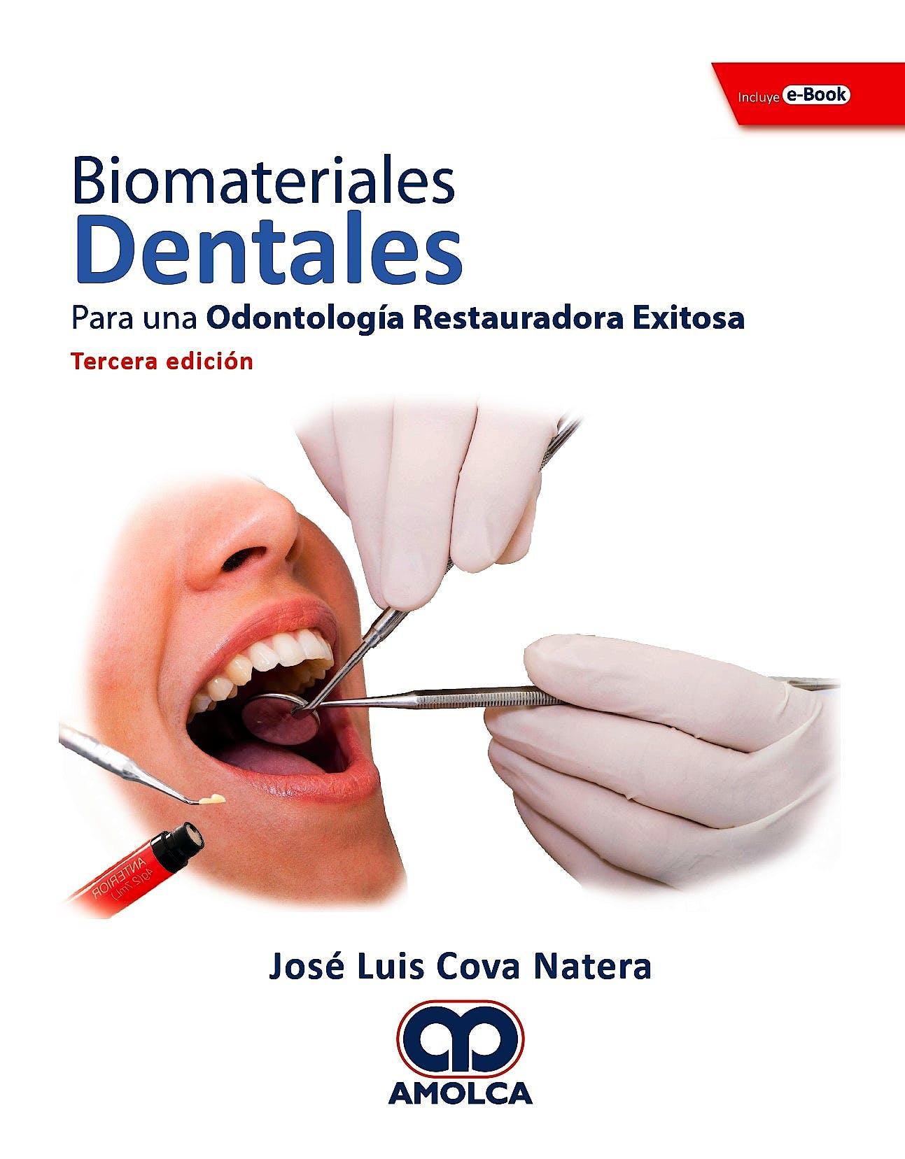 Portada del libro 9789804300684 Biomateriales Dentales. Para una Odontología Restauradora Exitosa