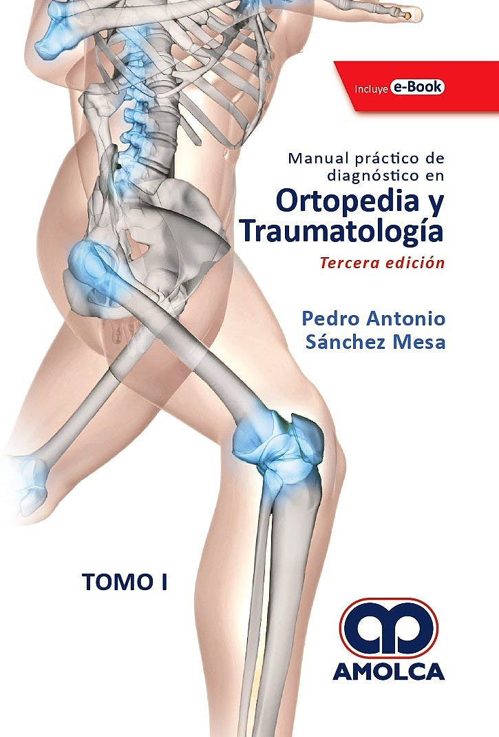 Portada del libro 9789804300998 Manual Práctico de Diagnóstico en Ortopedia y Traumatología, 2 Vols. + E-Book
