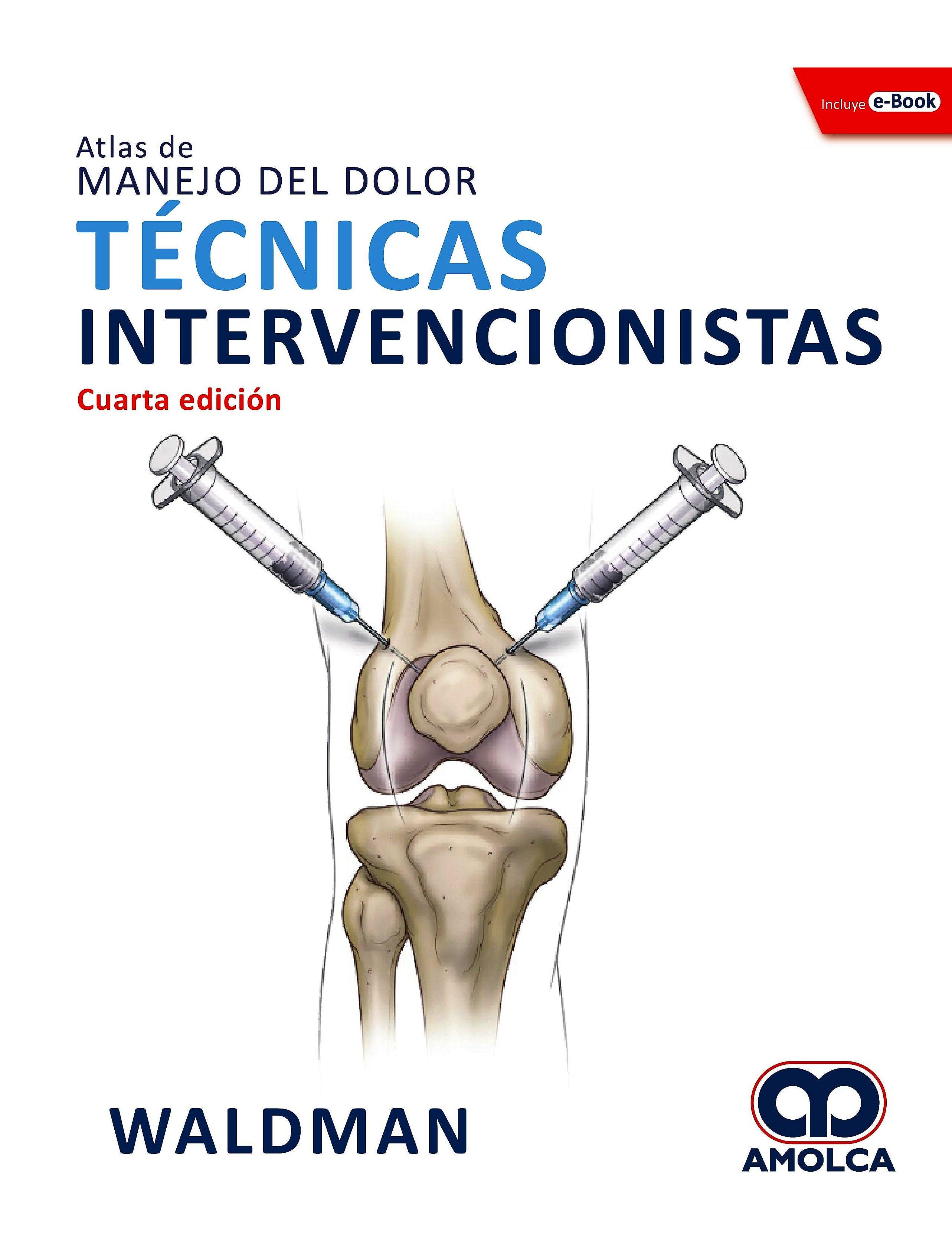 Portada del libro 9789804301100 Atlas de Manejo del Dolor. Técnicas Intervencionistas + E-Book