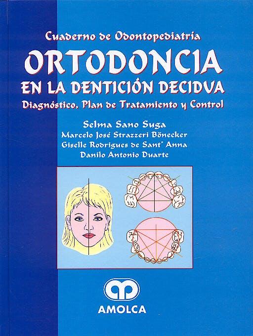 Portada del libro 9789806574021 Ortodoncia en la Dentición Decidua. Diagnóstico, Plan de Tratamiento y Control