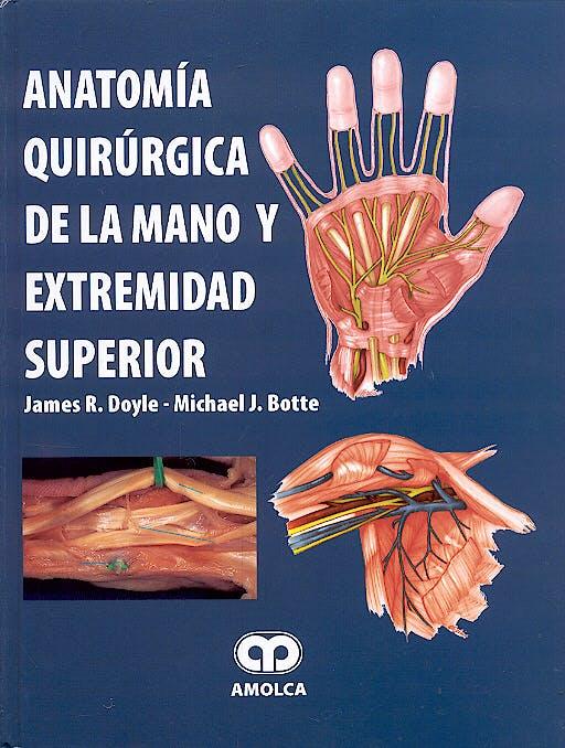 Portada del libro 9789806574182 Anatomía Quirúrgica de la Mano y Extremidad Superior