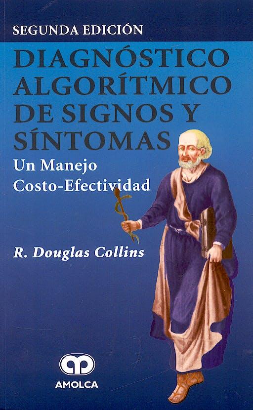 Portada del libro 9789806574243 Diagnóstico Algorítmico de Signos y Síntomas. Un Manejo Costo-Efectividad