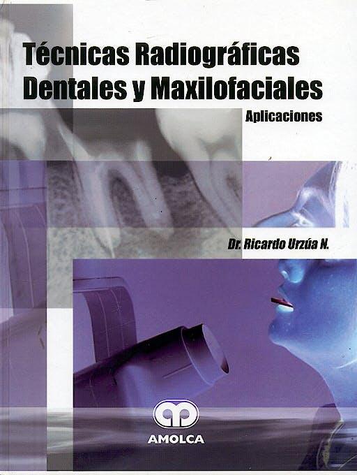 Portada del libro 9789806574328 Técnicas Radiográficas Dentales y Maxilofaciales. Aplicaciones