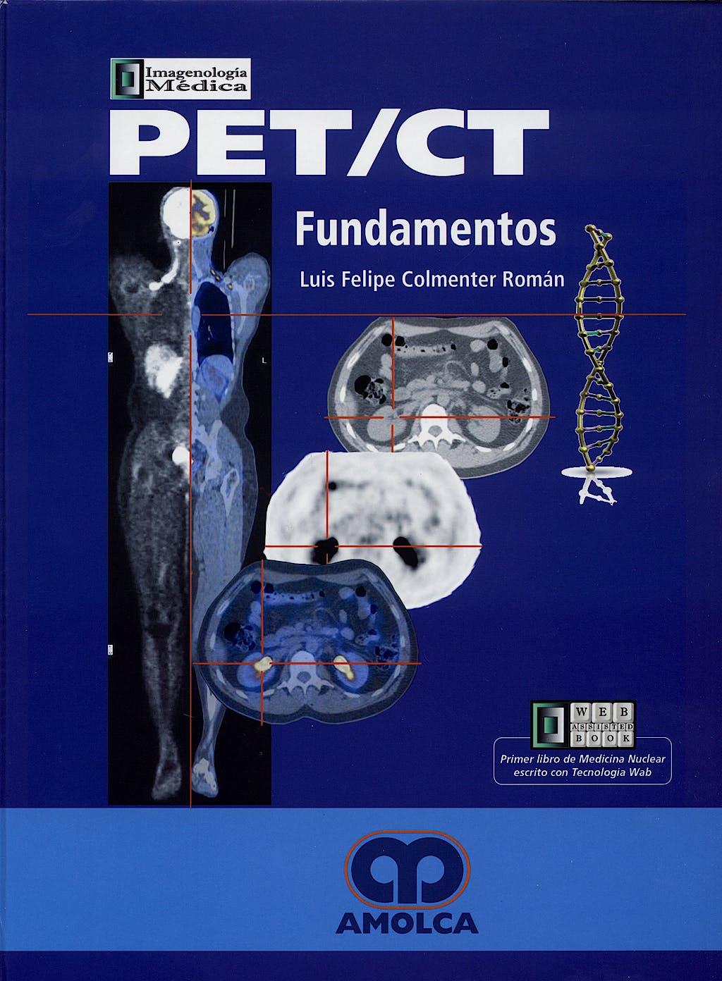 Portada del libro 9789806574700 PET/CT. Fundamentos