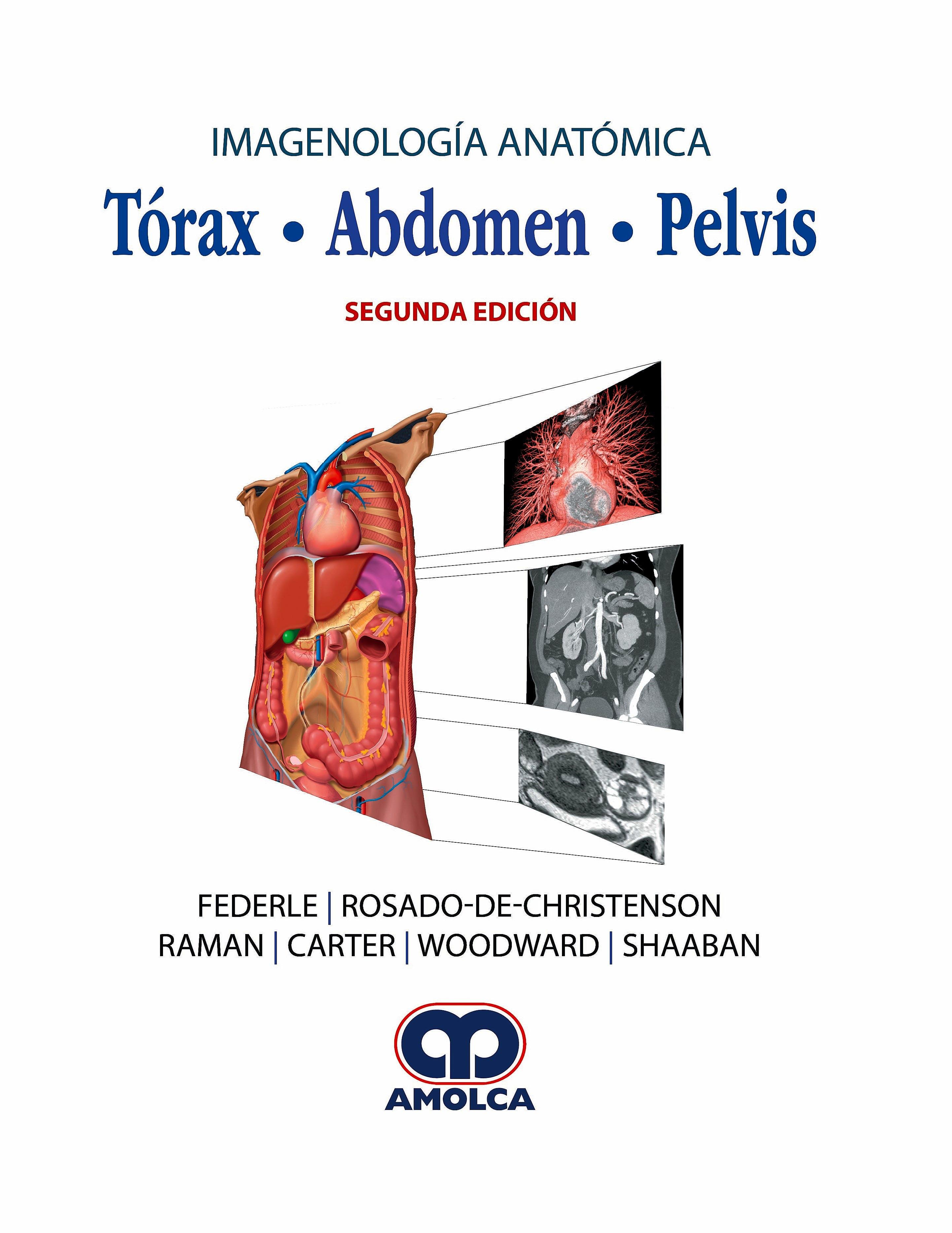 Portada del libro 9789806574908 Imagenología Anatómica. Tórax, Abdomen, Pelvis