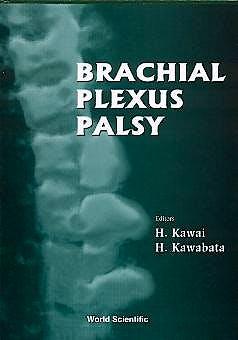 Portada del libro 9789810231392 Brachial Plexus Palsy