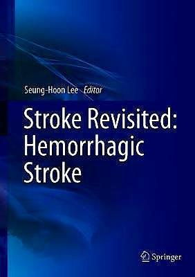 Portada del libro 9789811014260 Stroke Revisited: Hemorrhagic Stroke