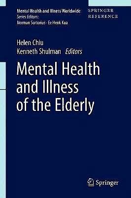 Portada del libro 9789811024139 Mental Health and Illness of the Elderly (Print + E-Reference)