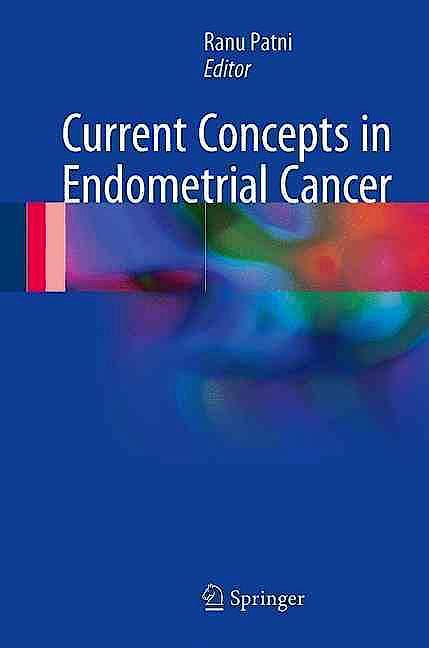 Portada del libro 9789811031076 Current Concepts in Endometrial Cancer