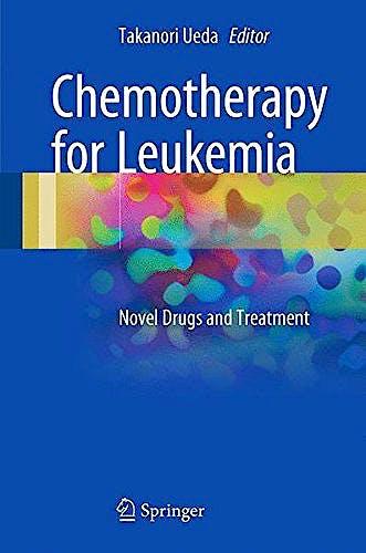 Portada del libro 9789811033308 Chemotherapy for Leukemia. Novel Drugs and Treatment